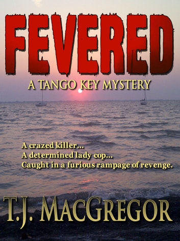 Fevered ebook by T.J. MacGregor