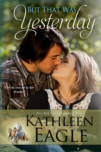 But That Was Yesterday ebook by Kathleen Eagle