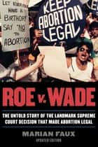 Roe v. Wade ebook by Marian Faux