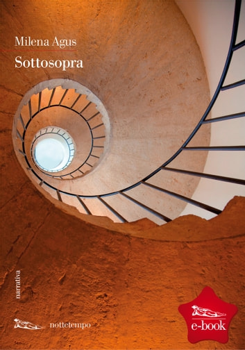 Sottosopra eBook by Milena Agus