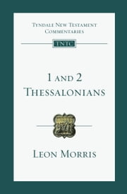 1 and 2 Thessalonians ebook by Leon L. Morris