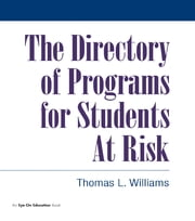 Directory of Programs for Students at Risk ebook by Thomas Williams
