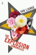 The Explosion Chronicles ebook by Yan Lianke, Carlos Rojas