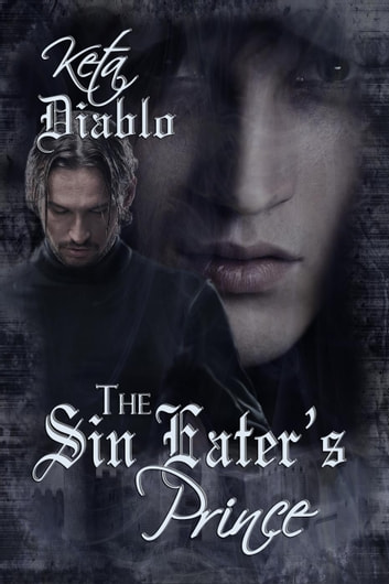 The Sin Eaters Prince (( Gay Paranormal Vampire ))