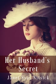 Her Husband's Secret ebook by Janet Syas Nitsick