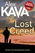 Lost Creed ebook by Alex Kava