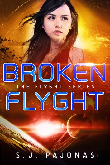 Broken Flyght ebook by S. J. Pajonas