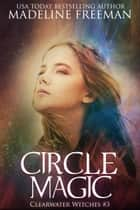 Circle Magic ebook by
