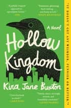 Hollow Kingdom ebook by Kira Jane Buxton