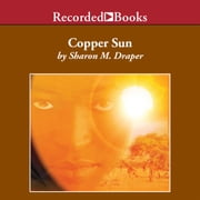 Copper Sun audiobook by Sharon M. Draper