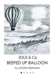 Jesus & Co. (#1): Beefed Up Balloon ebook by Jacob Lindaman
