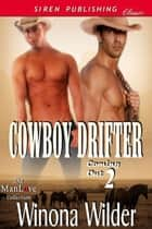 Cowboy Drifter ebook by Winona Wilder