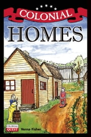 Colonial Homes ebook by Verna Fisher,Andrew Christensen