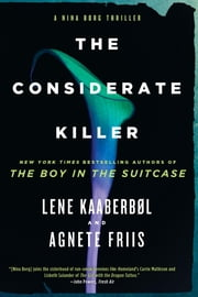 The Considerate Killer ebook by Lene Kaaberbol,Agnete Friis,Elisabeth Dyssegaard