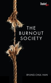 The Burnout Society ebook by Byung-Chul Han
