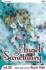 Angel Sanctuary, Vol. 20 ebook by Kaori Yuki,Kaori Yuki