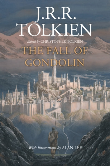 The Fall of Gondolin ebook by J.R.R. Tolkien