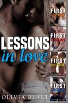 Lessons in Love ebook by Olivia Blake