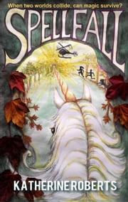 Spellfall ebook by Katherine Roberts