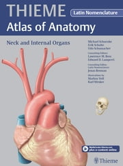 Neck and Internal Organs - Latin Nomencl. (THIEME Atlas of Anatomy) ebook by Michael Schuenke,Erik Schulte,Udo Schumacher
