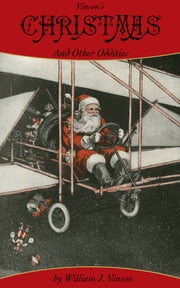 Vinson's Christmas and Other Oddities… ebook by William J. Vinson