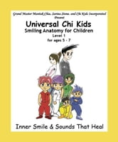 Smiling Anatomy for Children, Level 1 ebook by Stone, Sarina