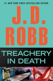 Treachery in Death ebook by J. D. Robb