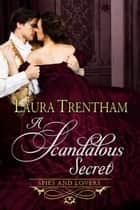 A Scandalous Secret ebook by Laura Trentham