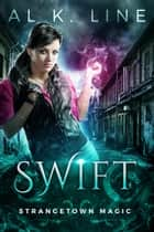 Swift ebook by Al K. Line