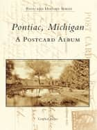 Pontiac, Michigan ebook by Gottfried Brieger
