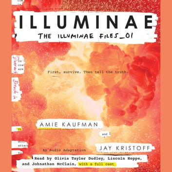 Illuminae audiobook by Amie Kaufman,Jay Kristoff