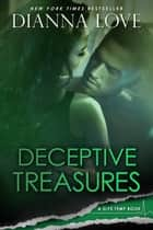 Deceptive Treasures: Slye Temp book 4 ebook by Dianna Love