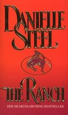 The Ranch ebook by Danielle Steel