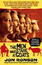 The Men Who Stare at Goats ebook by Jon Ronson