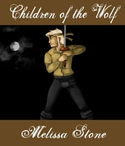 Children of the Wolf ebook by Melissa Stone