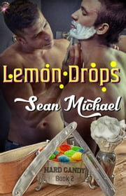 Lemon Drops ebook by Sean Michael