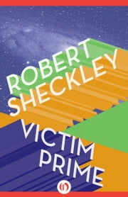 Victim Prime ebook by Robert Sheckley