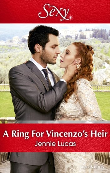 A Ring For VinceNZo's Heir 電子書籍 by Jennie Lucas