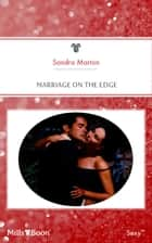 Marriage On The Edge ebook by