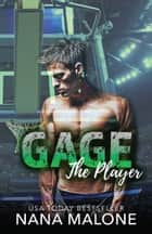 Gage ebook by Nana Malone
