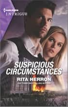 Suspicious Circumstances ebook by Rita Herron