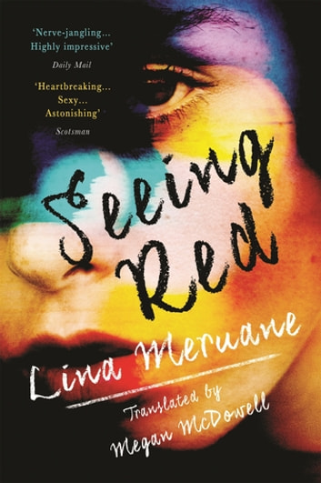 Seeing Red ebook by Lina Meruane