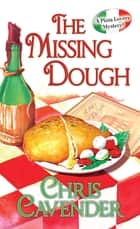 The Missing Dough ebook by Chris Cavender