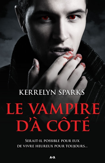Le vampire d'à côté ebook by Kerrelyn Sparks