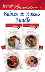 Babies & Bosses Bundle - The Costanzo Baby Secret\Her Secret, His Love-Child\Hot Boss, Boardroom Mistress\Good Girl or Gold-Digger? ebook by Catherine Spencer,Tina Duncan,Natalie Anderson,Kate Hardy