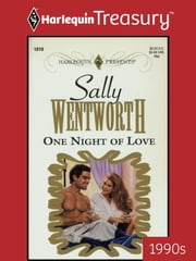 One Night of Love ebook by Sally Wentworth