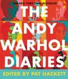 The Andy Warhol Diaries ebook by Andy Warhol,Pat Hackett