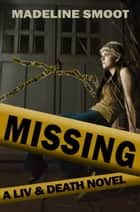 Missing ebook by Madeline Smoot