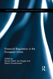 Financial Regulation in the European Union ebook by Rainer Kattel,Jan Kregel,Mario Tonveronachi