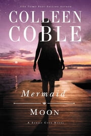 Mermaid Moon ebook by Colleen Coble
